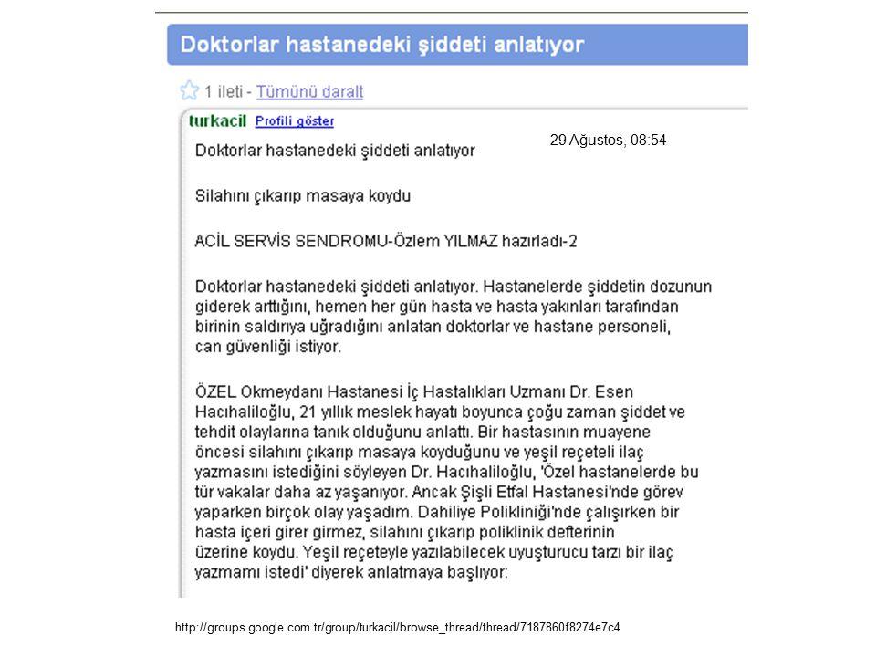 29 Ağustos, 08:54 http://groups.google.com.tr/group/turkacil/browse_thread/thread/7187860f8274e7c4
