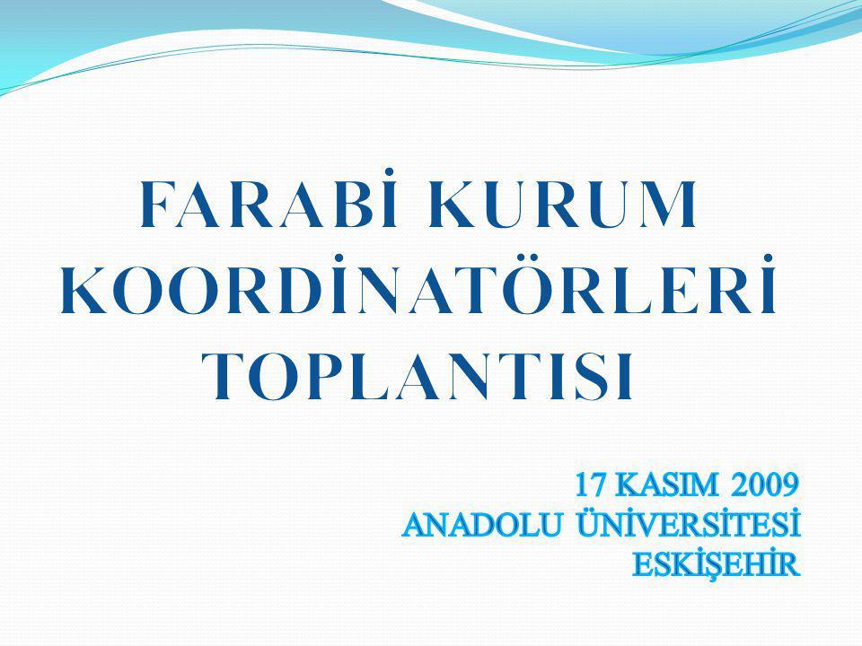 FARABİ KURUM KOORDİNATÖRLERİ TOPLANTISI