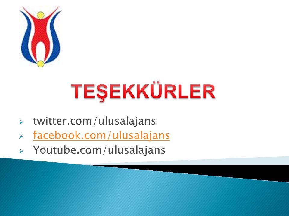 TEŞEKKÜRLER twitter.com/ulusalajans facebook.com/ulusalajans