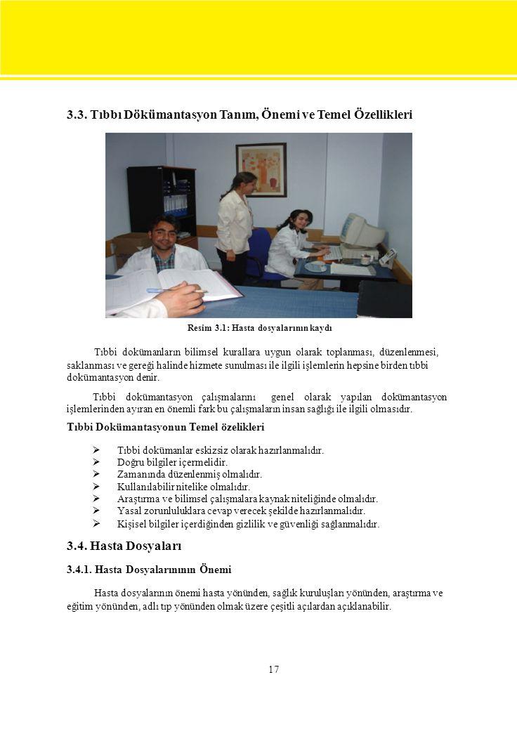 3.3. Tıbbı Dökümantasyon Tanım, Önemi ve Temel Özellikleri