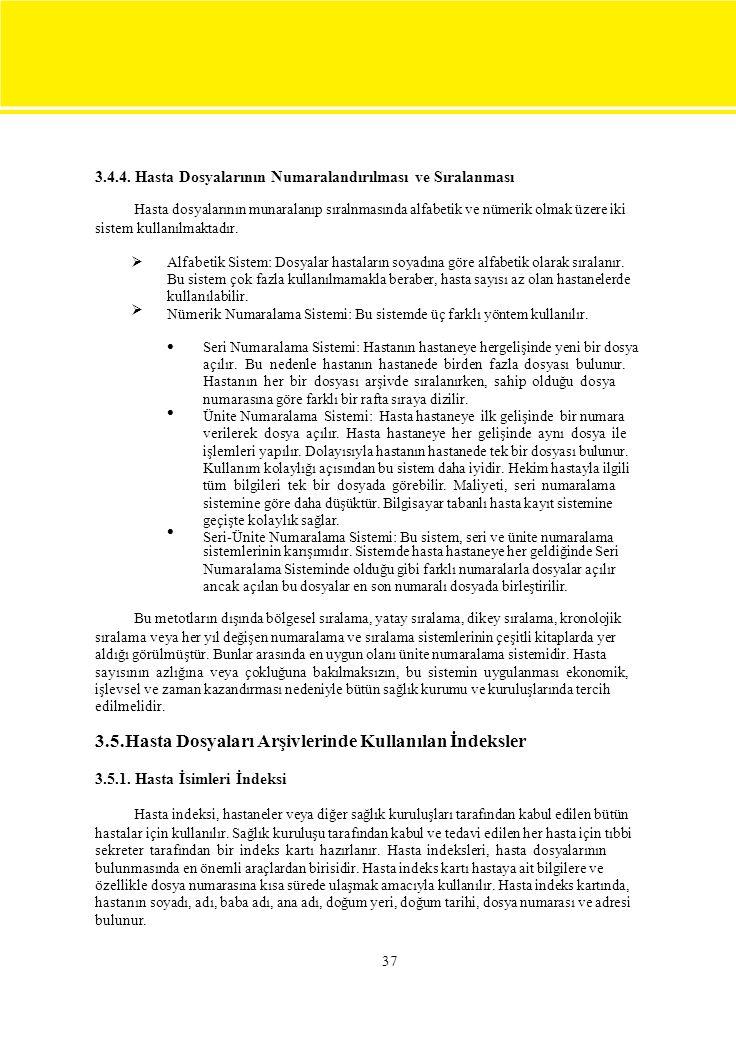 3.4.4. Hasta Dosyalarının Numaralandırılması ve Sıralanması