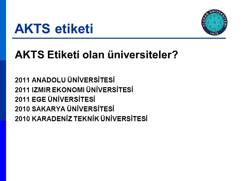 AKTS etiketi AKTS Etiketi olan üniversiteler