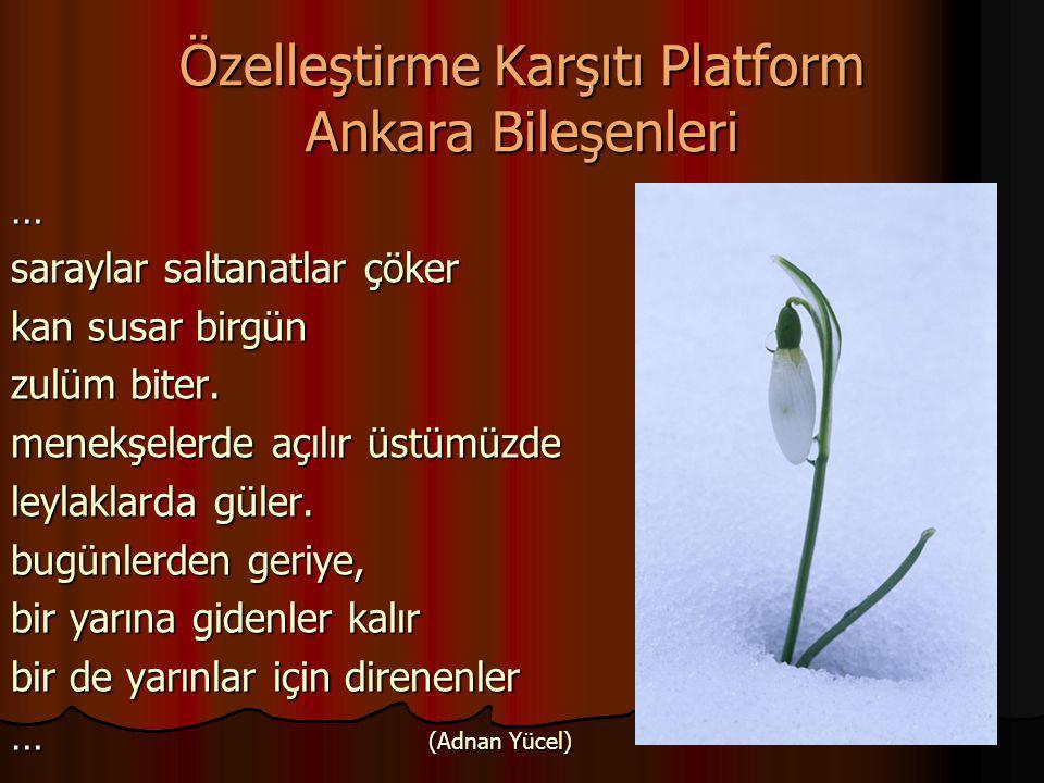 Özelleştirme Karşıtı Platform Ankara Bileşenleri