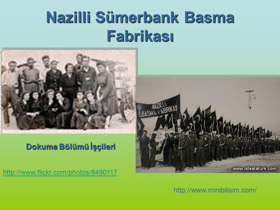 Nazilli Sümerbank Basma Fabrikası