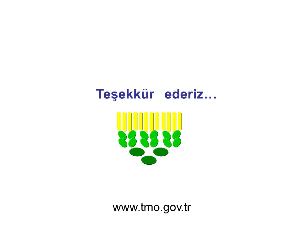 Teşekkür ederiz… www.tmo.gov.tr