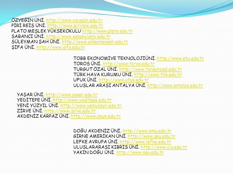 ÖZYEĞİN ÜNİ. http://www.ozyegin.edu.tr