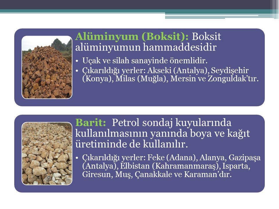 Alüminyum (Boksit): Boksit alüminyumun hammaddesidir