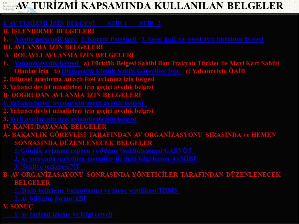 AV TURİZMİ KAPSAMINDA KULLANILAN BELGELER