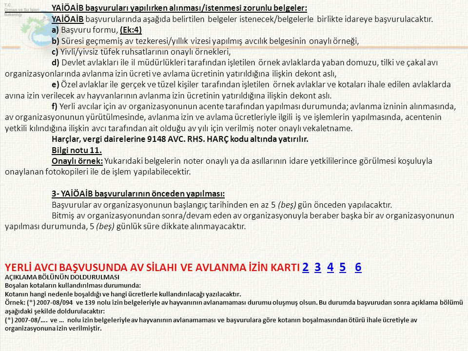 YERLİ AVCI BAŞVUSUNDA AV SİLAHI VE AVLANMA İZİN KARTI 2 3 4 5 6
