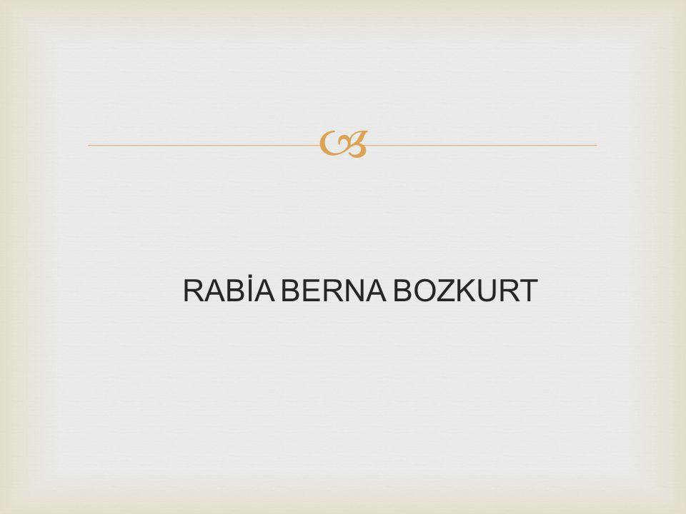RABİA BERNA BOZKURT