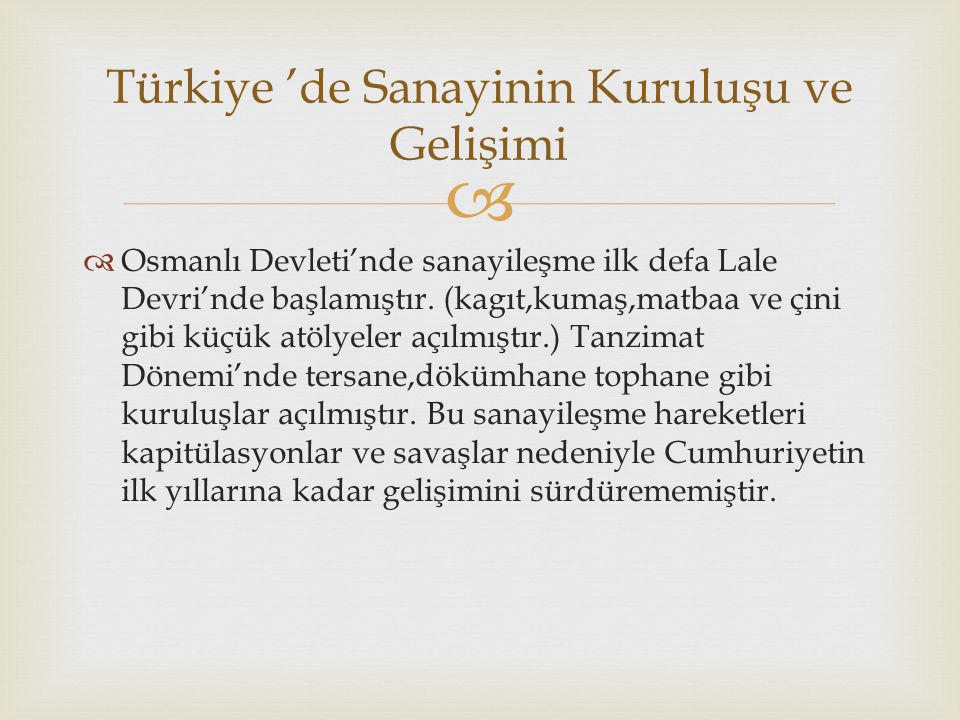 Türkiye 'de Sanayinin Kuruluşu ve Gelişimi