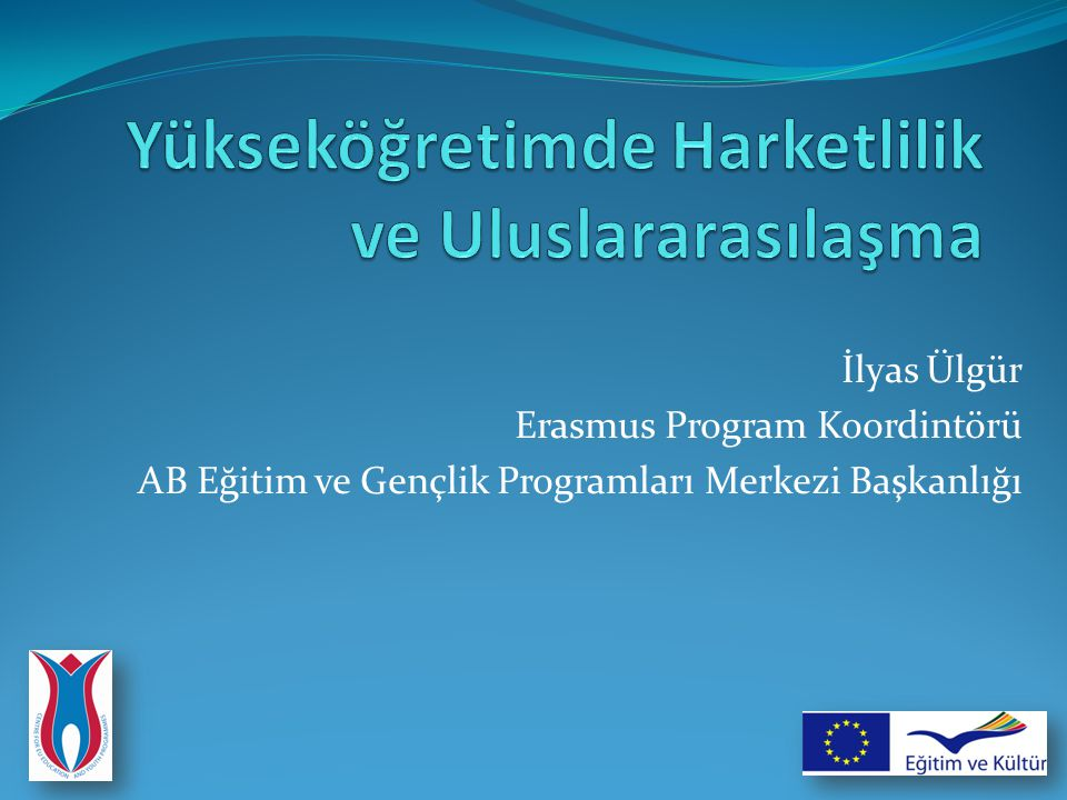 Yükseköğretimde Harketlilik ve Uluslararasılaşma