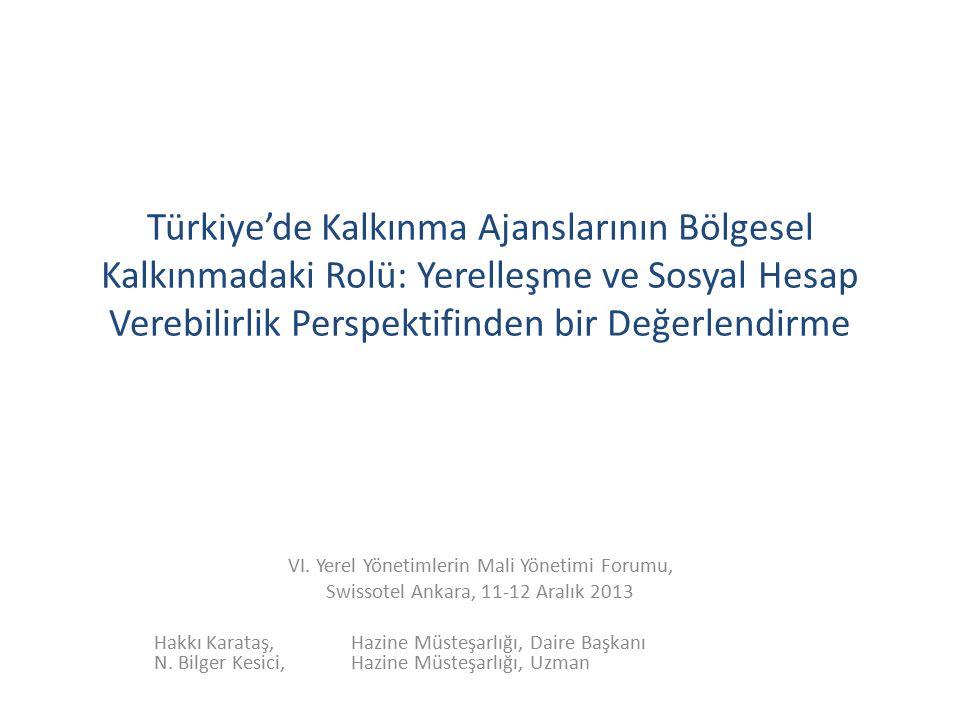 Türkiye'de Kalkınma Ajanslarının Bölgesel Kalkınmadaki Rolü: Yerelleşme ve Sosyal Hesap Verebilirlik Perspektifinden bir Değerlendirme