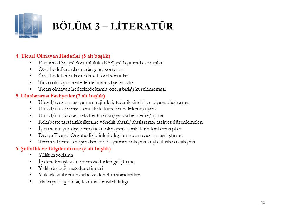 BÖLÜM 3 – LİTERATÜR 4. Ticari Olmayan Hedefler (5 alt başlık)