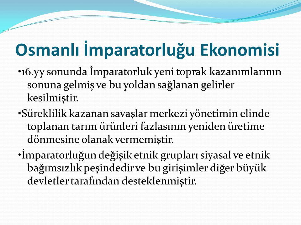 Osmanlı İmparatorluğu Ekonomisi