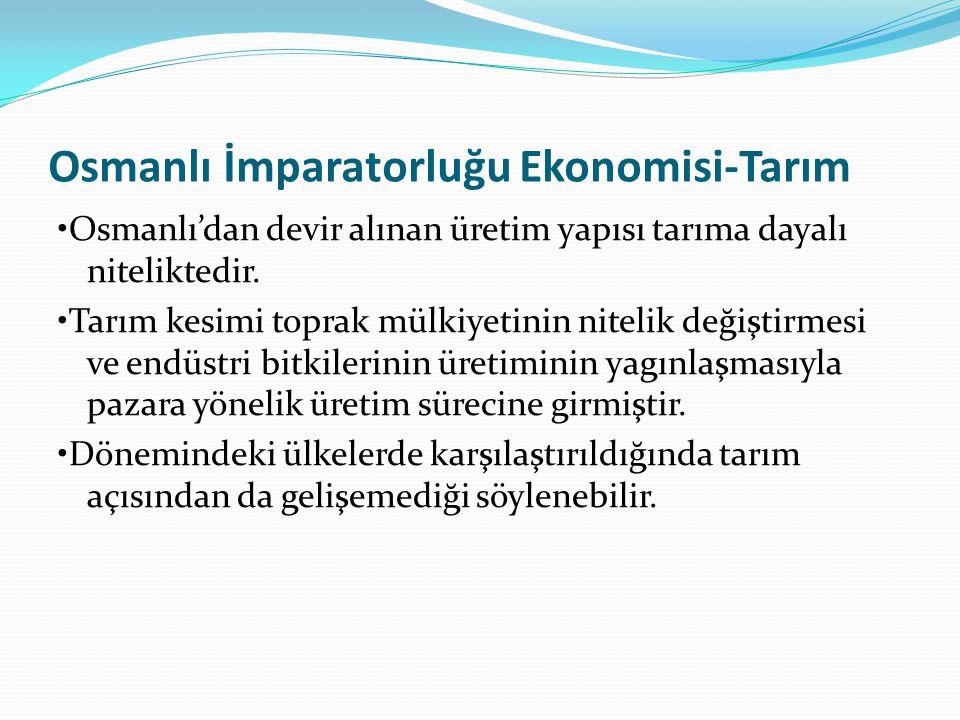 Osmanlı İmparatorluğu Ekonomisi-Tarım