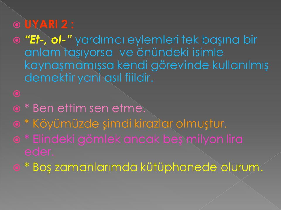 UYARI 2 :