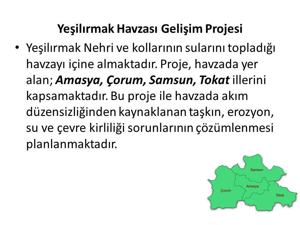 Yeşilırmak Havzası Gelişim Projesi