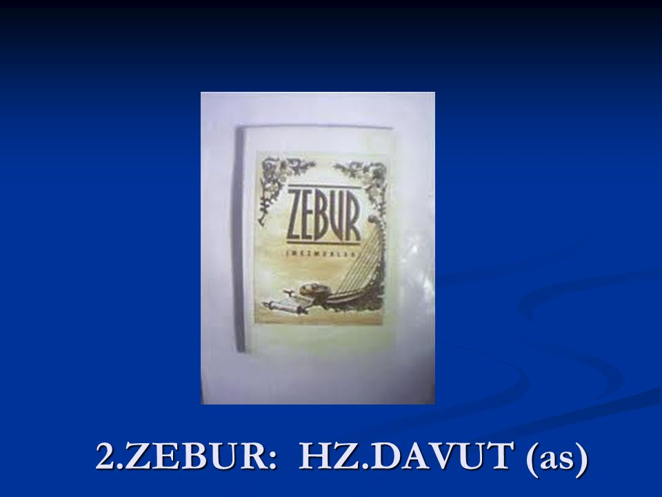 2.ZEBUR: HZ.DAVUT (as)