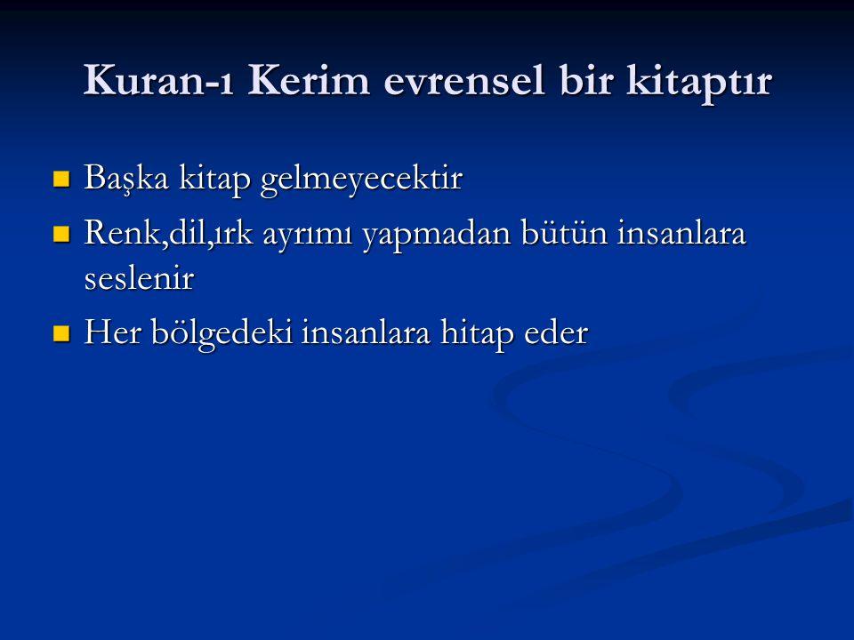 Kuran-ı Kerim evrensel bir kitaptır