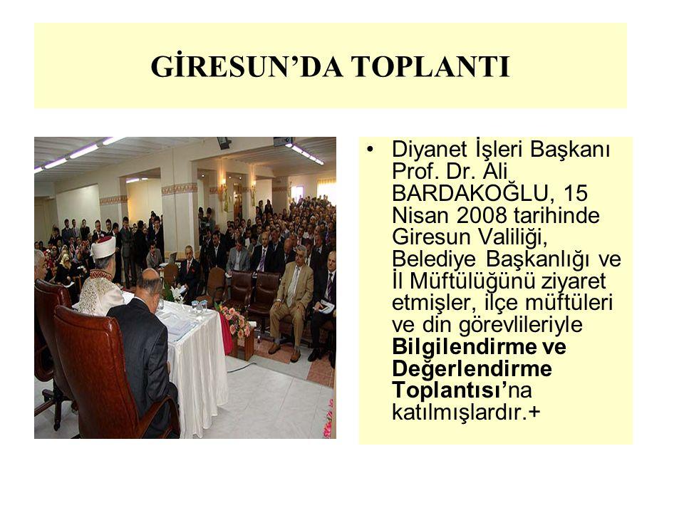 GİRESUN'DA TOPLANTI