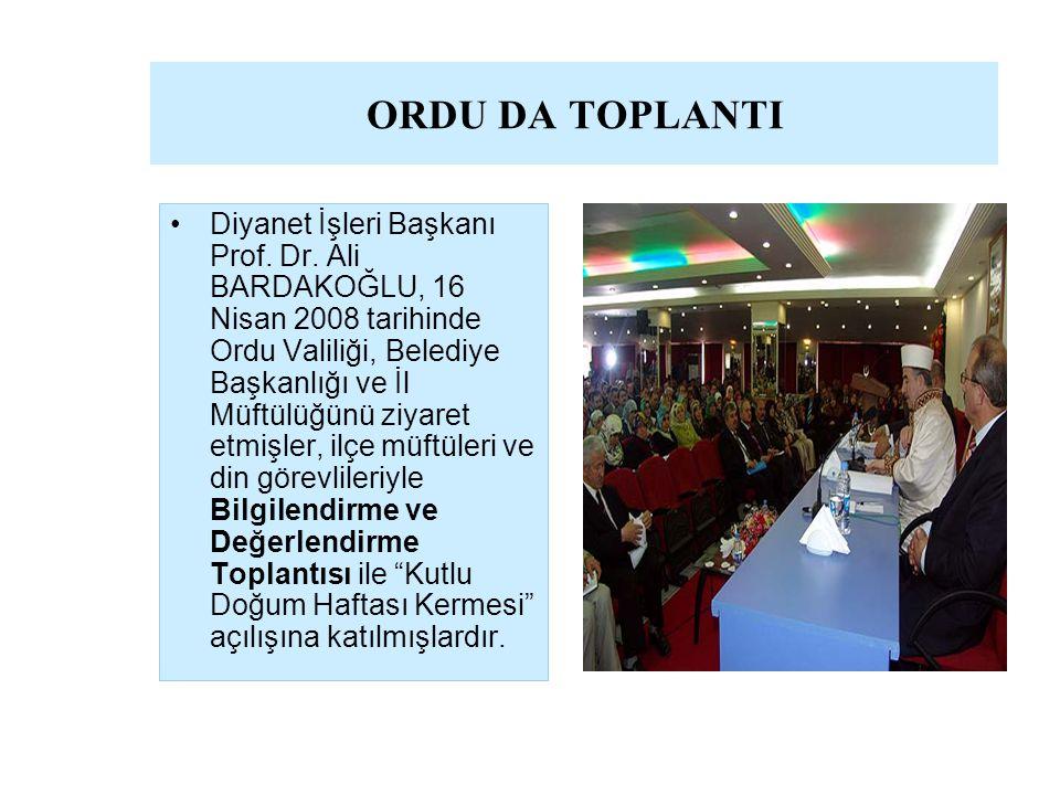 ORDU DA TOPLANTI