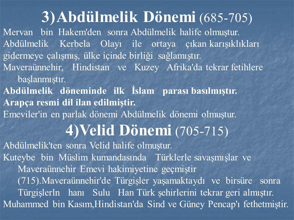 3) Abdülmelik Dönemi (685-705)