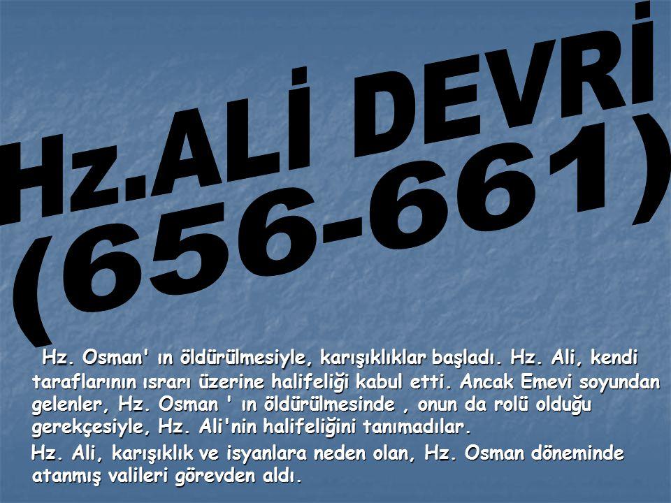 Hz.ALİ DEVRİ (656-661)