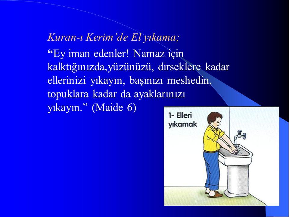 Kuran-ı Kerim'de El yıkama;