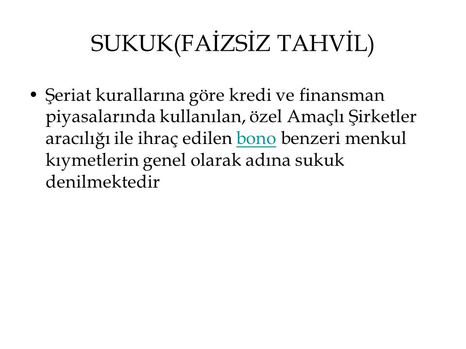 SUKUK(FAİZSİZ TAHVİL)