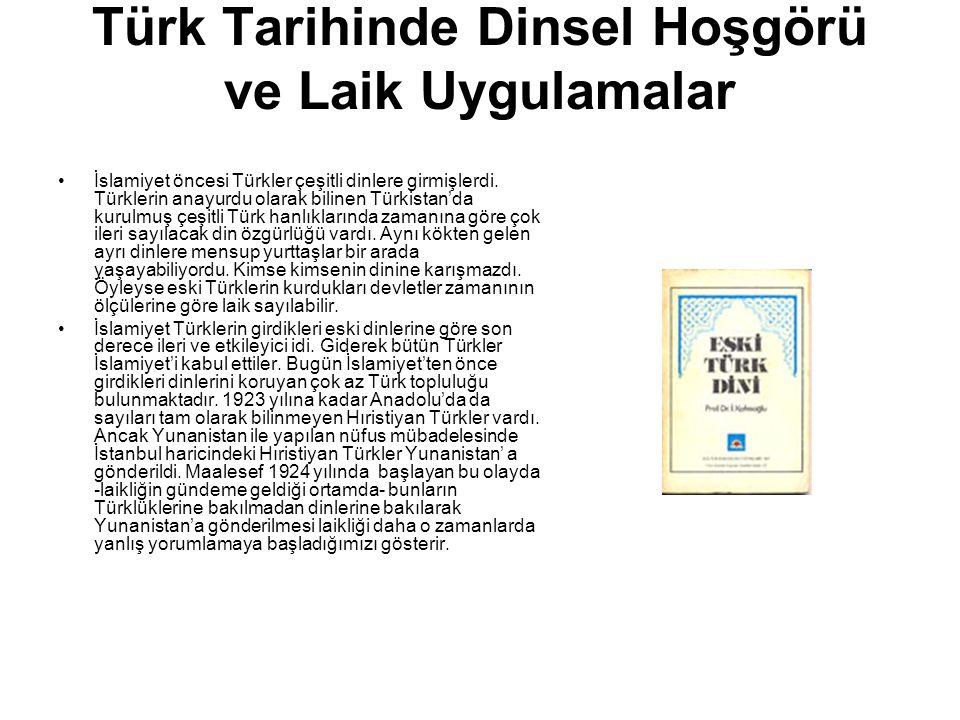 Türk Tarihinde Dinsel Hoşgörü ve Laik Uygulamalar