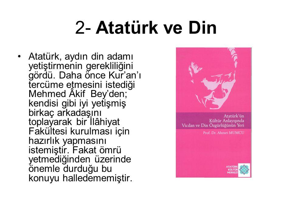 2- Atatürk ve Din