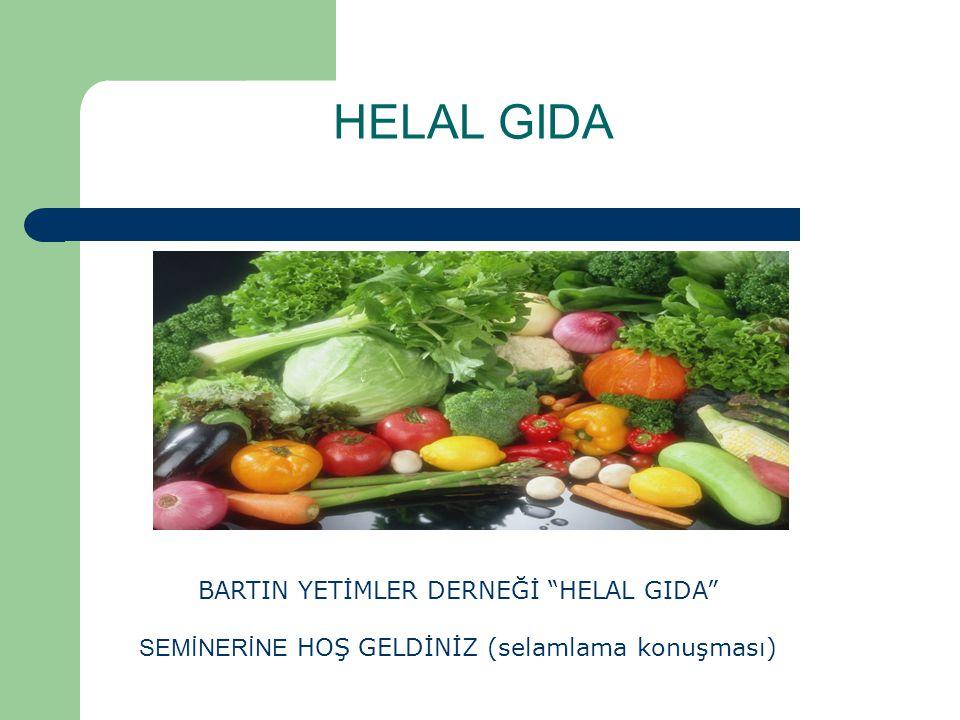 HELAL GIDA BARTIN YETİMLER DERNEĞİ HELAL GIDA