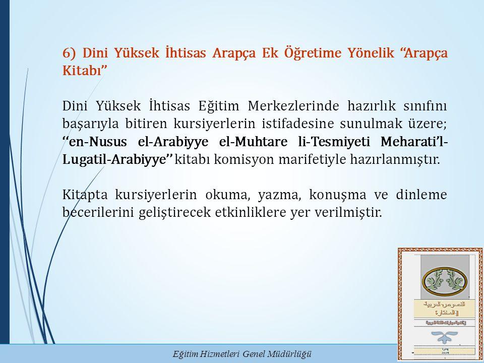 6) Dini Yüksek İhtisas Arapça Ek Öğretime Yönelik ''Arapça Kitabı''