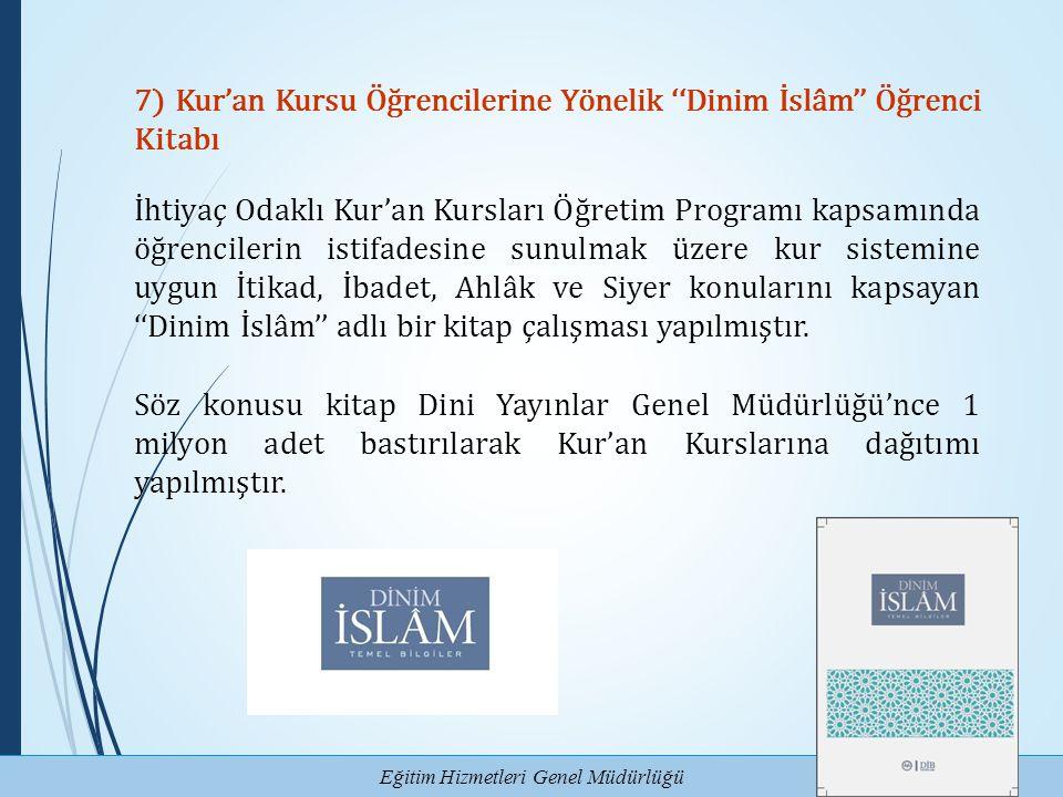 7) Kur'an Kursu Öğrencilerine Yönelik ''Dinim İslâm'' Öğrenci Kitabı
