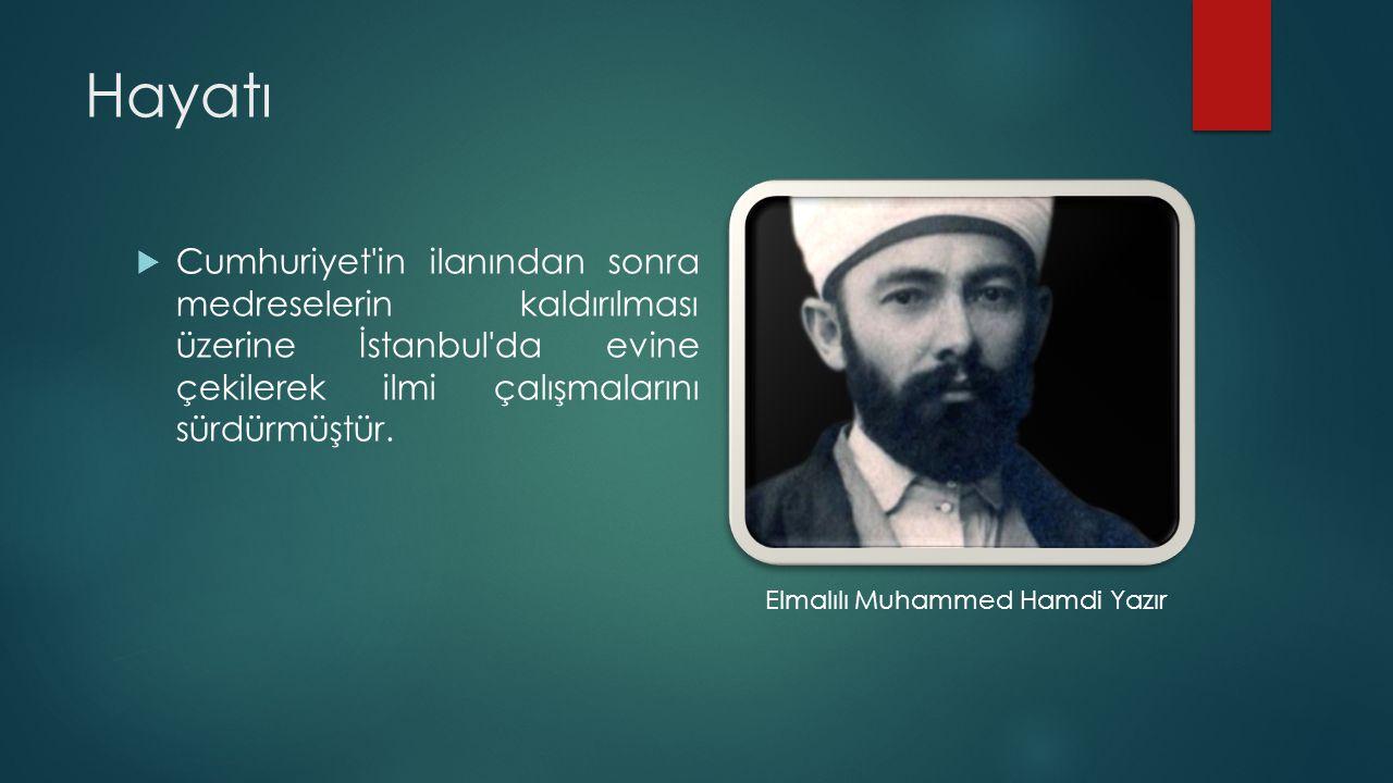 Hayatı Cumhuriyet in ilanından sonra medreselerin kaldırılması üzerine İstanbul da evine çekilerek ilmi çalışmalarını sürdürmüştür.