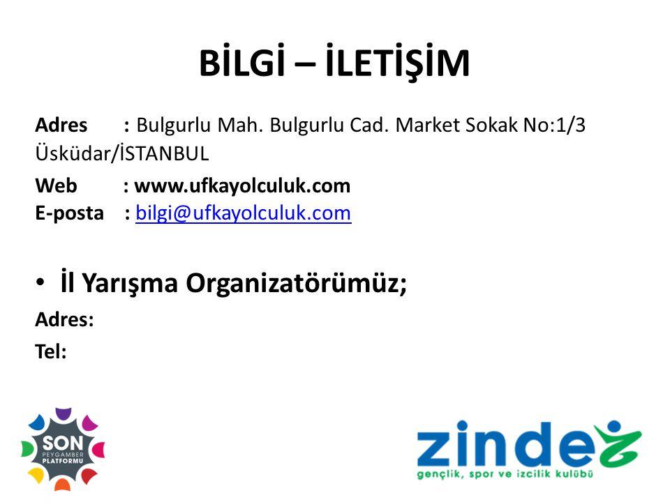 BİLGİ – İLETİŞİM İl Yarışma Organizatörümüz;