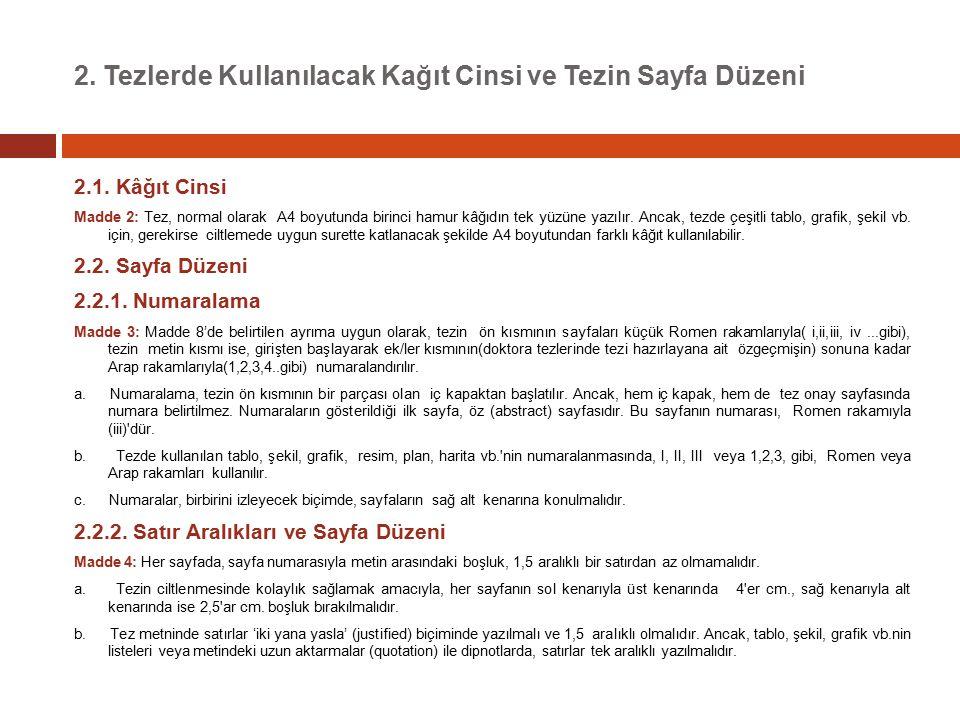 2. Tezlerde Kullanılacak Kağıt Cinsi ve Tezin Sayfa Düzeni