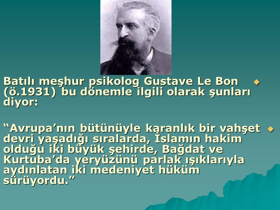 Batılı meşhur psikolog Gustave Le Bon (ö