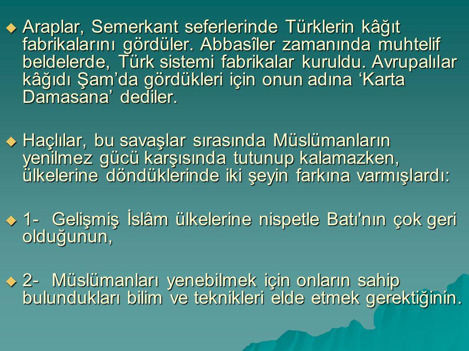 Araplar, Semerkant seferlerinde Türklerin kâğıt fabrikalarını gördüler