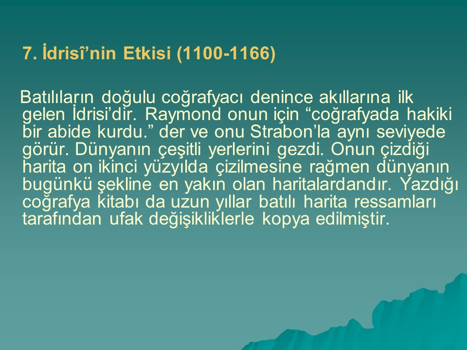 7. İdrisî'nin Etkisi (1100-1166)