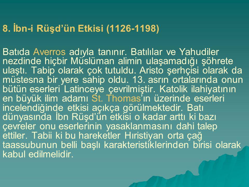8. İbn-i Rüşd'ün Etkisi (1126-1198)