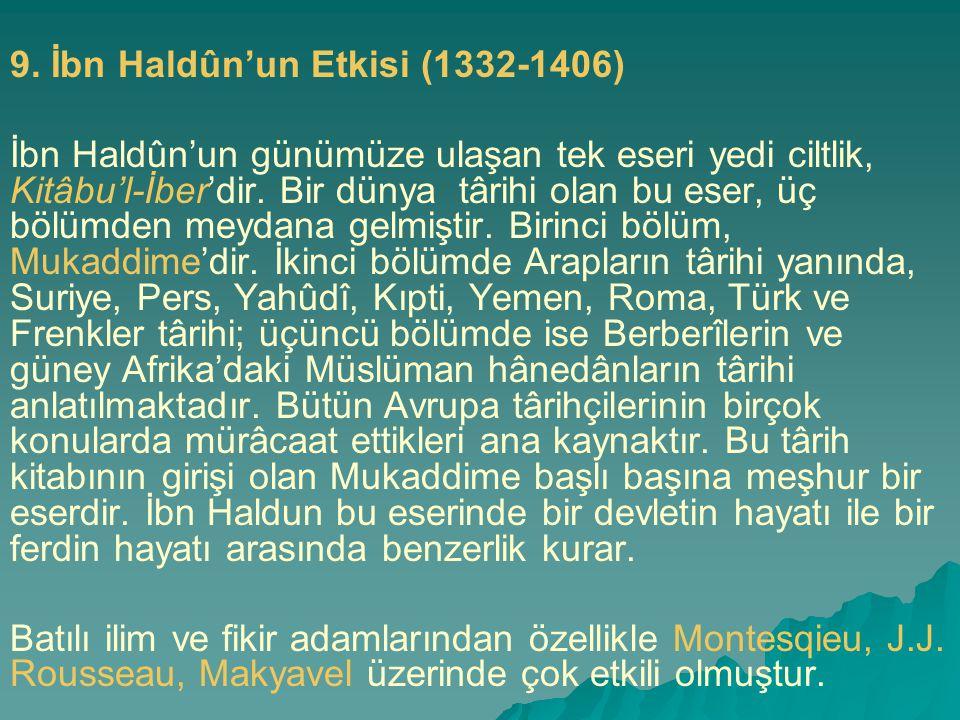 9. İbn Haldûn'un Etkisi (1332-1406)