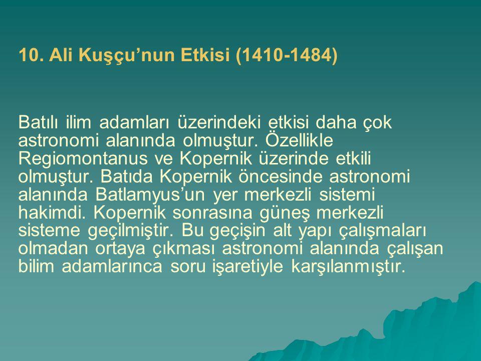 10. Ali Kuşçu'nun Etkisi (1410-1484)