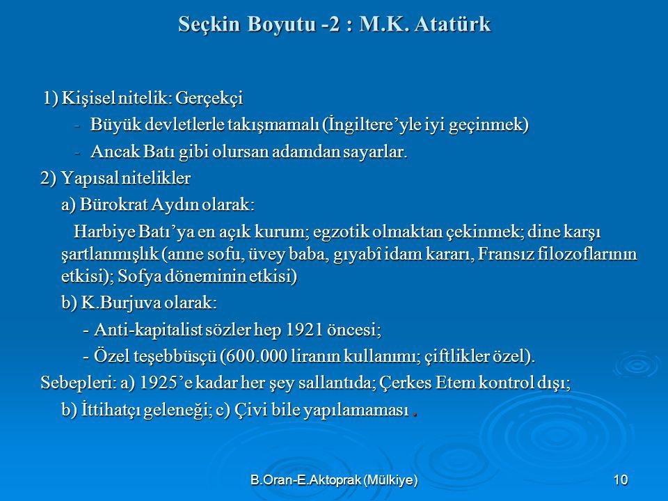 Seçkin Boyutu -2 : M.K. Atatürk