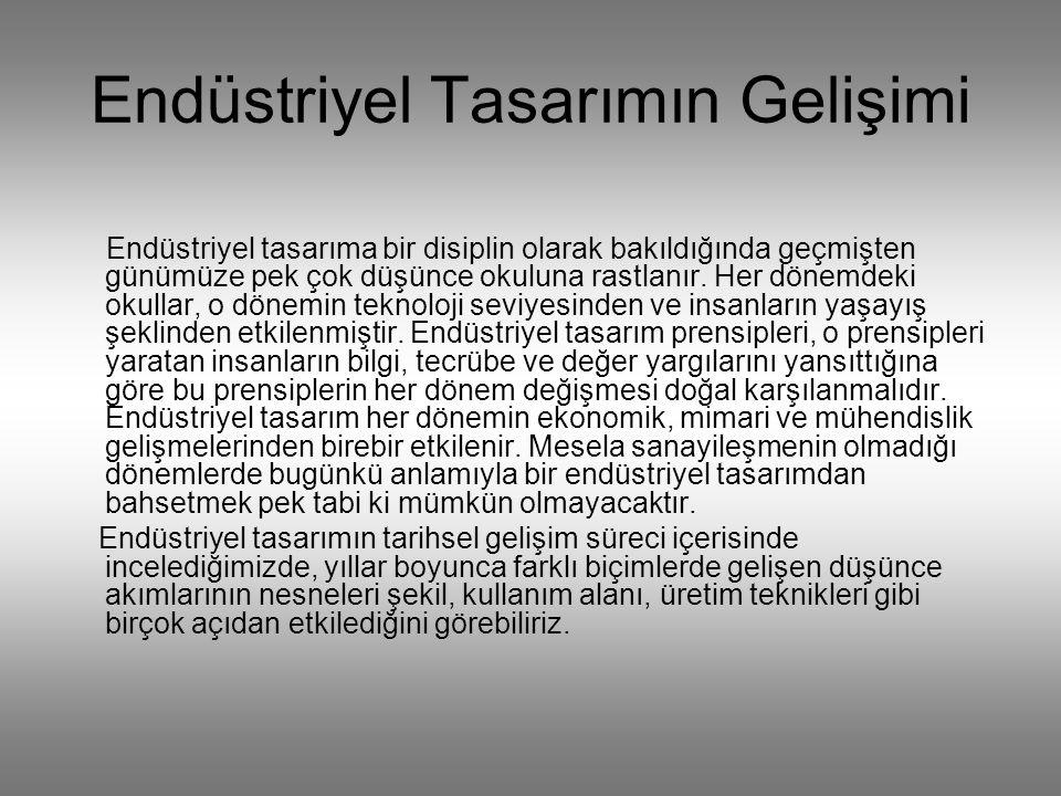 Endüstriyel Tasarımın Gelişimi
