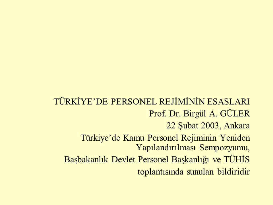 TÜRKİYE'DE PERSONEL REJİMİNİN ESASLARI