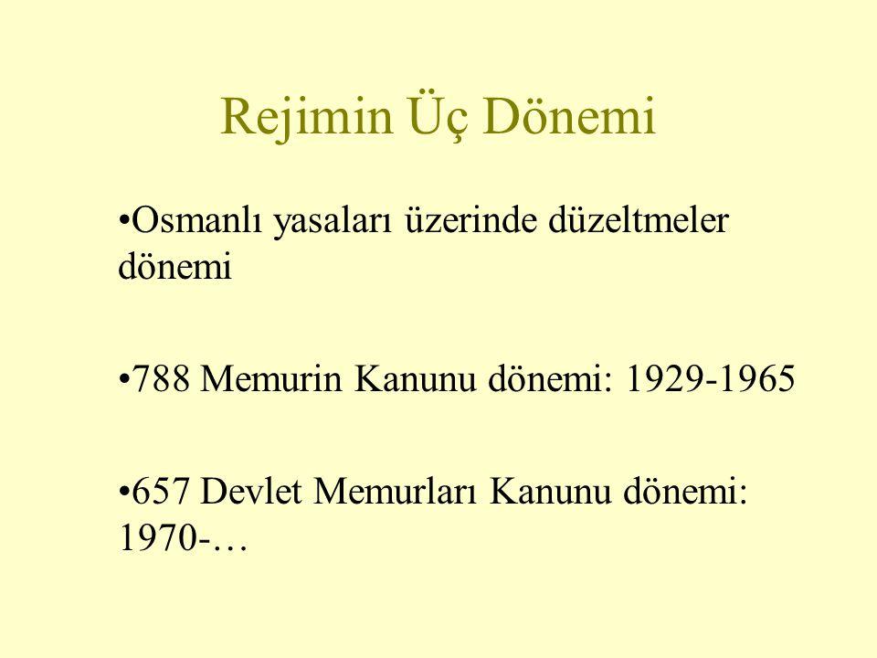 Rejimin Üç Dönemi Osmanlı yasaları üzerinde düzeltmeler dönemi