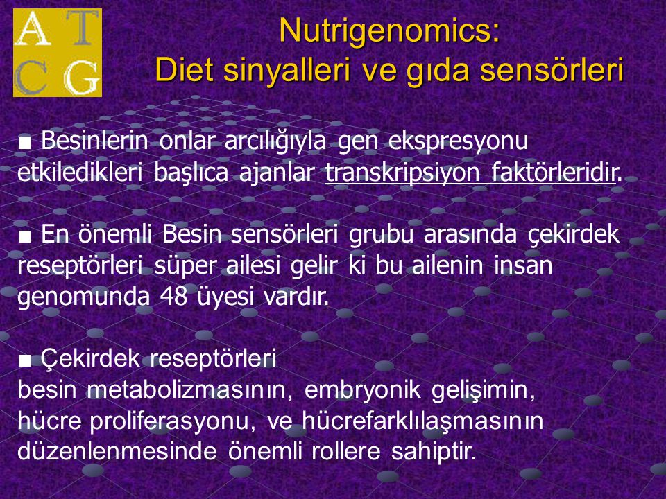 Nutrigenomics: Diet sinyalleri ve gıda sensörleri