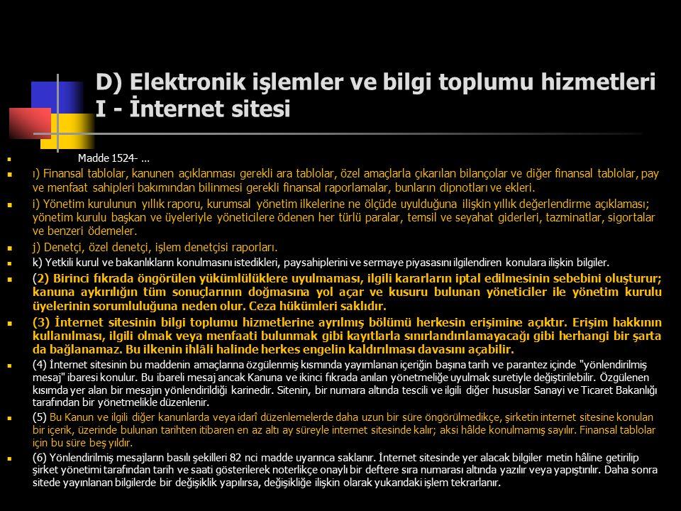 D) Elektronik işlemler ve bilgi toplumu hizmetleri I - İnternet sitesi